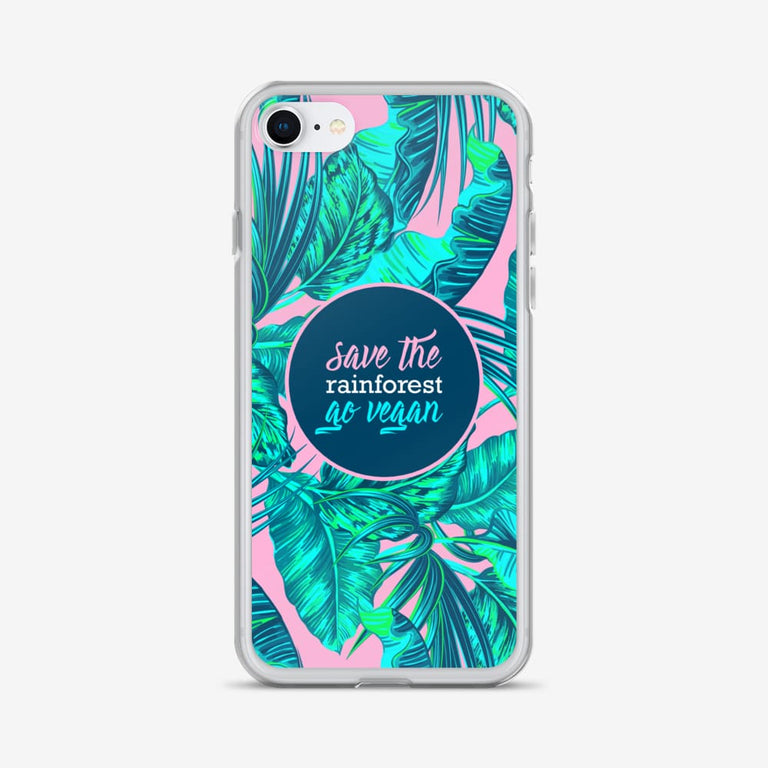 Save The Rainforest. Go Vegan Iphone Case - Iphone 7/8