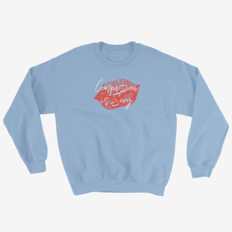 Womens Compassion Is Sexy Sweatshirt - Light Blue / S