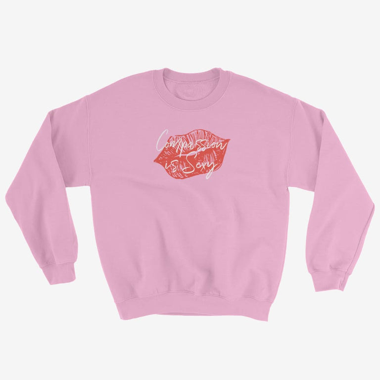Womens Compassion Is Sexy Sweatshirt - Light Pink / S