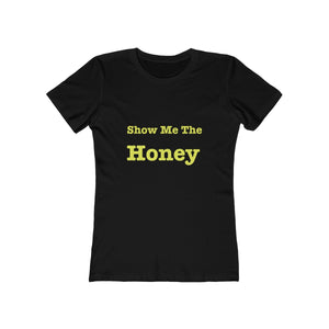 Show Me The Honey | black