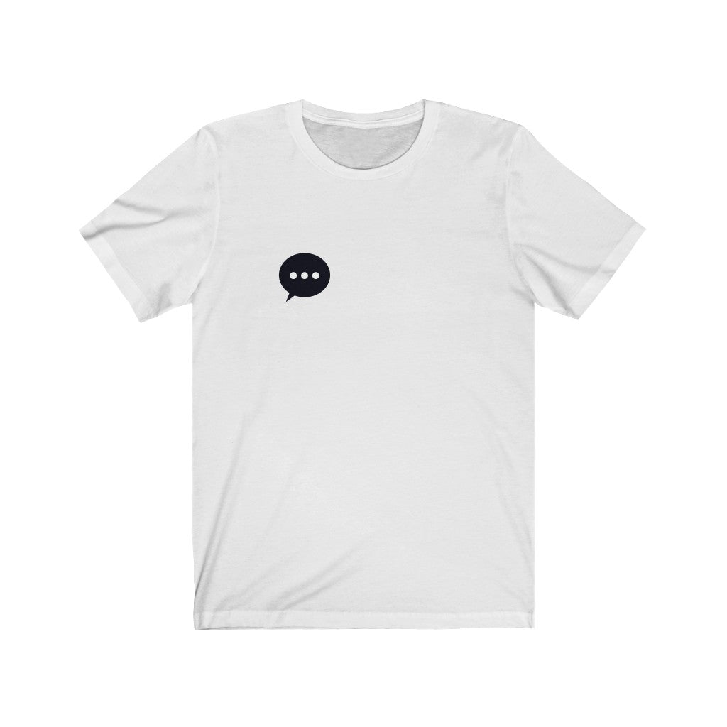 Text Chat White Tee |  Digital Collection