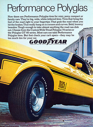 Ford Car Poster, 1971 Goodyear Tires Performance Polyglas Ford Mustang Mach 1 , Vintage Ad Wall Art