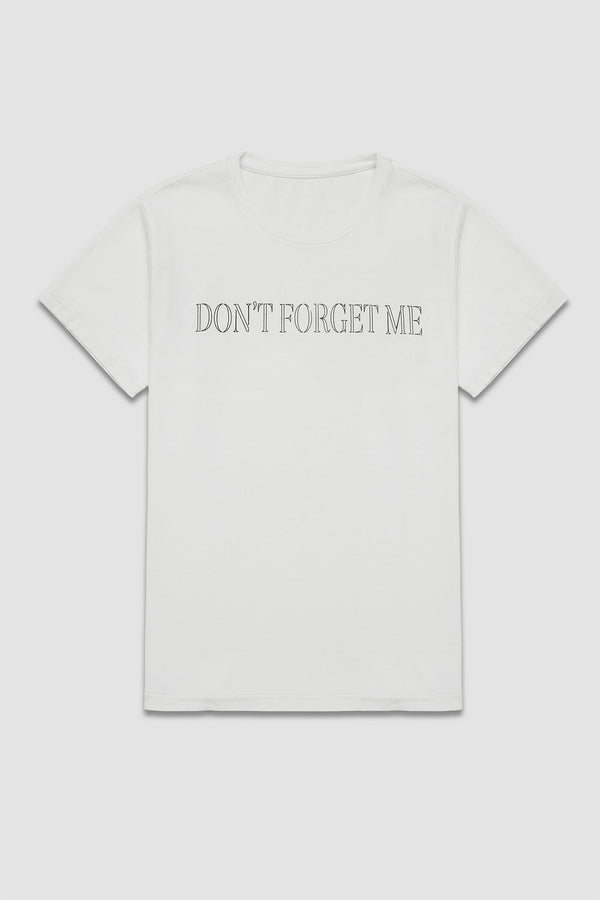 Don't Forget Me™ T-shirt