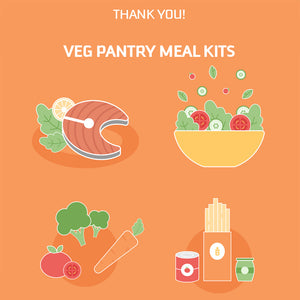 THANK YOU! Vegetable Pantry Meal Kits