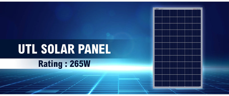 UTL Solar Panel 265 watt / 12 Volt Poly Crystalline