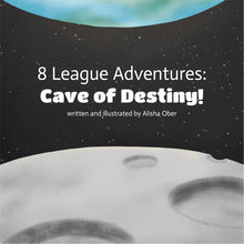 8 League Adventures: Cave of Destiny!