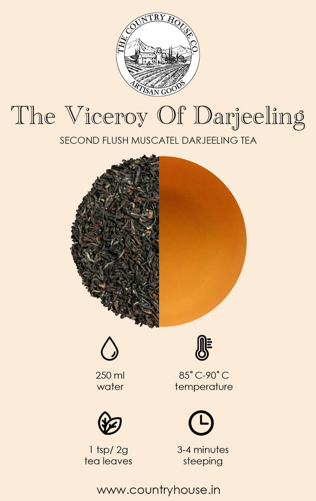 The Viceroy of Darjeeling | Second Flush Muscatel Darjeeling Tea  – The Country House Co.