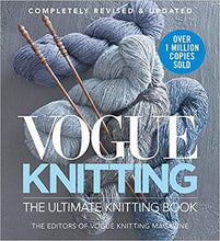 Load image into Gallery viewer, Vogue® Knitting The Ultimate Knitting Book: Completely Revised & Updated