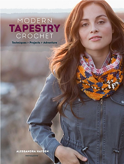 Modern Tapestry Crochet | Enjoy Learning the Basics with 20 wide-ranging Patterns!