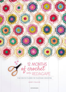 12 Months of Crochet with RedAgape: Your Creative Planner for Year-Round Crocheting