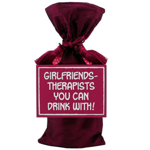 Girlfriends are therapist pink sign with a pink velvet wine bag