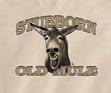 Load image into Gallery viewer, Reads stubborn old mule on mule face
