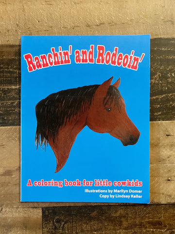 Ranchin' and Rodeoing Coloring Book