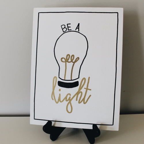 Be A Light Canvas Sign