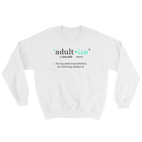 Unisex Adult-ish Definition Sweatshirt