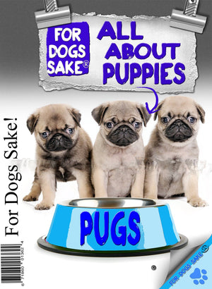 For Dogs Sake! Download Default Title All About Pug Puppies Ebook