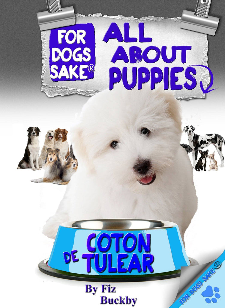 For Dogs Sake! Download Default Title All About Coton de Tulear Puppies