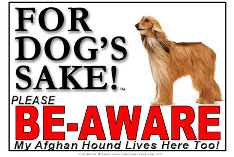 Image of For Dogs Sake! Image3 / Adhesive Vinyl Afghan Hound Be-Aware Sign