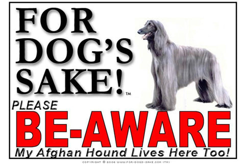 Image of For Dogs Sake! Image4 / Adhesive Vinyl Afghan Hound Be-Aware Sign