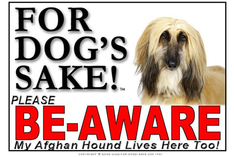 Image of For Dogs Sake! Image5 / Adhesive Vinyl Afghan Hound Be-Aware Sign