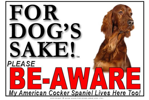 For Dogs Sake! Image1 / Foamex PVCu American Cocker Spaniel Be-Aware Sign