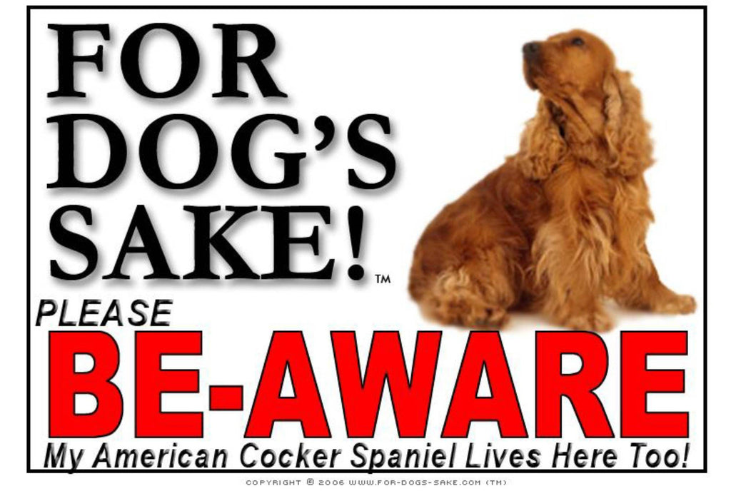 For Dogs Sake! Image5 / Foamex PVCu American Cocker Spaniel Be-Aware Sign