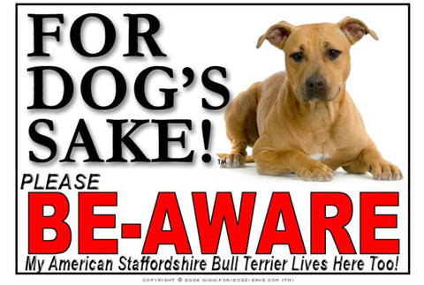 For Dogs Sake! Image1 / Adhesive Vinyl American Staffordshire Bull Terrier Be-Aware Sign