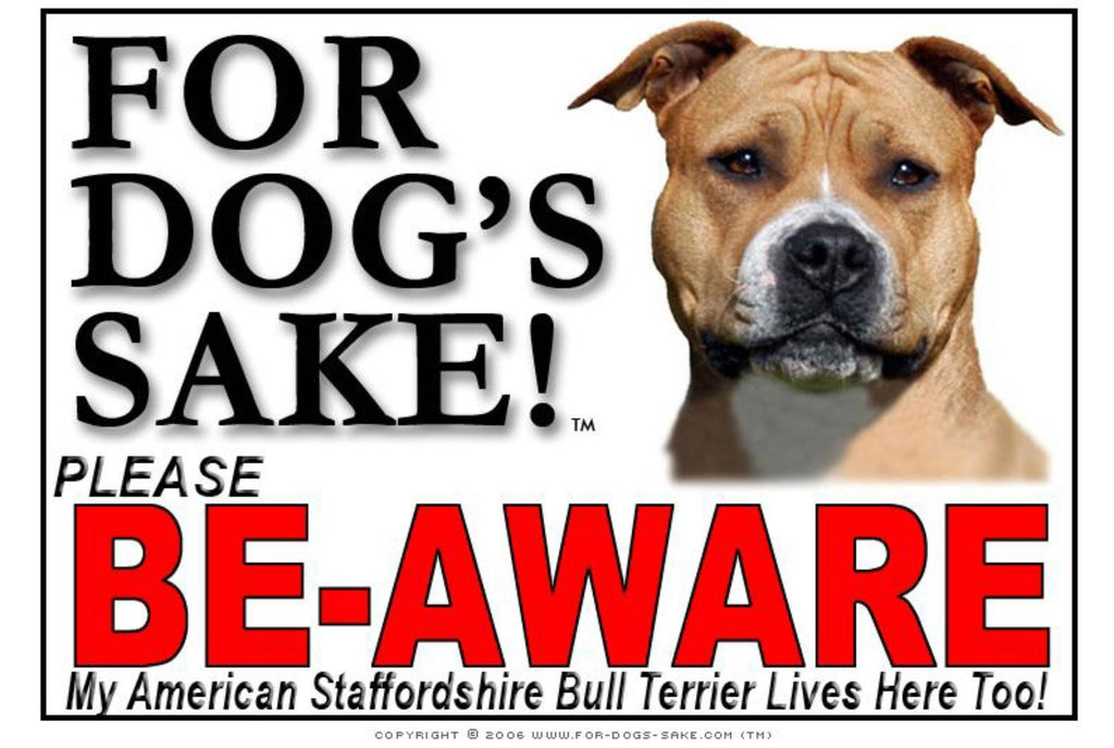 For Dogs Sake! Image2 / Adhesive Vinyl American Staffordshire Bull Terrier Be-Aware Sign