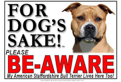 Image of For Dogs Sake! Image2 / Adhesive Vinyl American Staffordshire Bull Terrier Be-Aware Sign