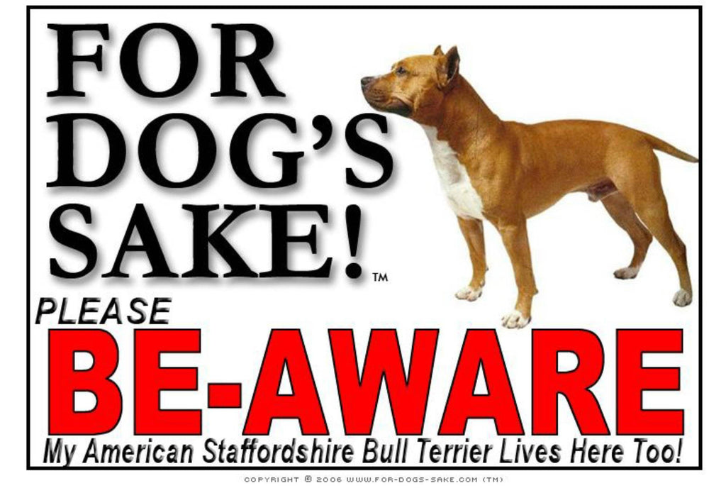 For Dogs Sake! Image4 / Adhesive Vinyl American Staffordshire Bull Terrier Be-Aware Sign