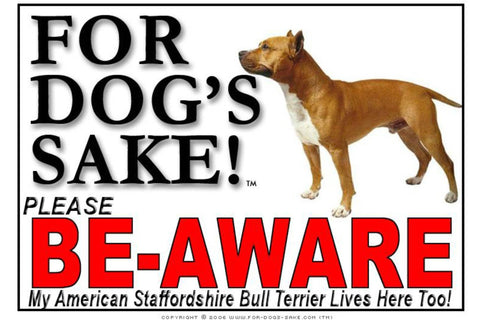 Image of For Dogs Sake! Image4 / Adhesive Vinyl American Staffordshire Bull Terrier Be-Aware Sign