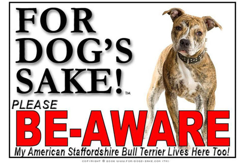 For Dogs Sake! Image5 / Adhesive Vinyl American Staffordshire Bull Terrier Be-Aware Sign