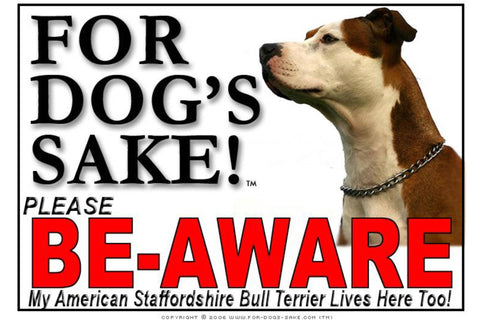 Image of For Dogs Sake! Image6 / Adhesive Vinyl American Staffordshire Bull Terrier Be-Aware Sign