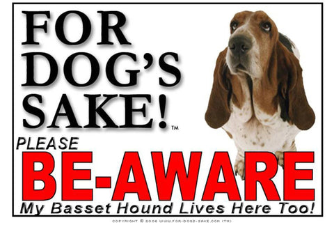 For Dogs Sake! Image3 / Foamex PVCu Basset Hound Be-Aware Sign