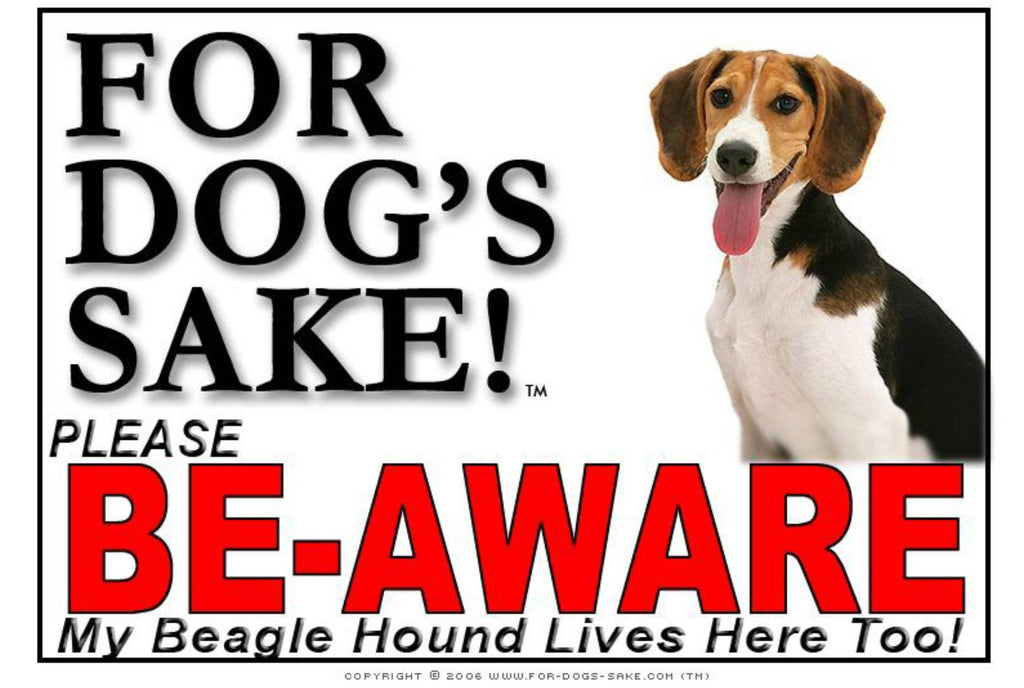 For Dogs Sake! Image2 / Foamex PVCu Beagle Hound Be-Aware Sign