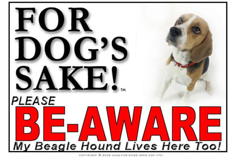 Image of For Dogs Sake! Image3 / Foamex PVCu Beagle Hound Be-Aware Sign