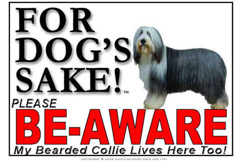 For Dogs Sake! Image1 / Adhesive Vinyl Bearded Collie Be-Aware Sign