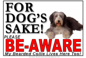Bearded Collie Be-Aware Sign