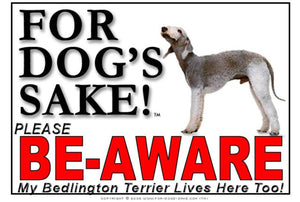 Bedlington Terrier Be-aware Sign