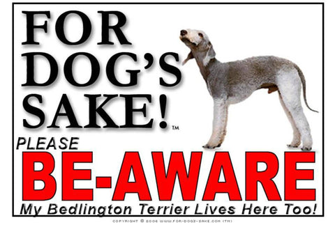 For Dogs Sake! Image1 / Adhesive Vinyl Bedlington Terrier Be-aware Sign
