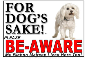 Bichon Maltese Be-Aware Sign