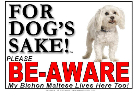 Image of For Dogs Sake! Image2 / Foamex PVCu Bichon Maltese Be-Aware Sign