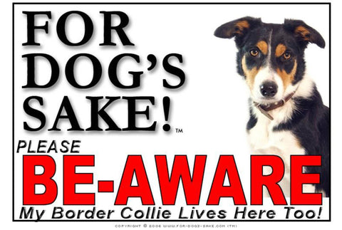 Image of For Dogs Sake! Image11 / Adhesive Vinyl Border Collie Be-Aware Sign
