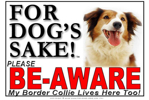 Image of For Dogs Sake! Image2 / Adhesive Vinyl Border Collie Be-Aware Sign