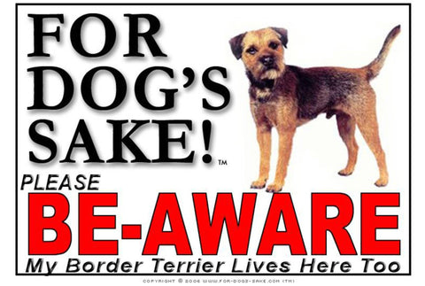 Image of For Dogs Sake! Image1 / Adhesive Vinyl Border Terrier Be-Aware Sign