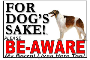 For Dogs Sake! Image1 / Adhesive Vinyl Borzoi Be-Aware Sign