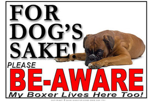 For Dogs Sake! Image1 / Adhesive Vinyl Boxer Dog Be-Aware Sign