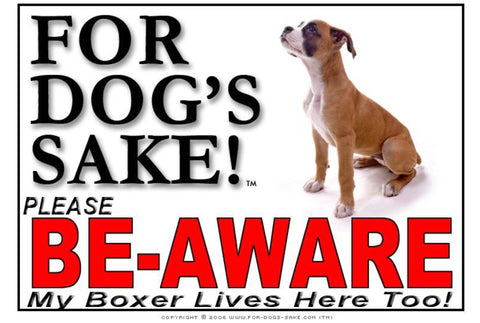 For Dogs Sake! Image2 / Adhesive Vinyl Boxer Dog Be-Aware Sign