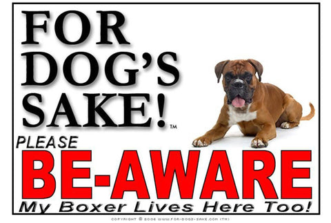 For Dogs Sake! Image3 / Adhesive Vinyl Boxer Dog Be-Aware Sign