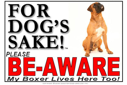 For Dogs Sake! Image4 / Adhesive Vinyl Boxer Dog Be-Aware Sign
